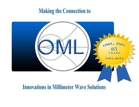 Making the Connection Celebrating over 25 years in the millimeter wave industry OML has provided millimeter and sub-millimeter wave extension products to customers around the world. We continue to supply innovative products and support that allows our customer to make the connection to their solutions.